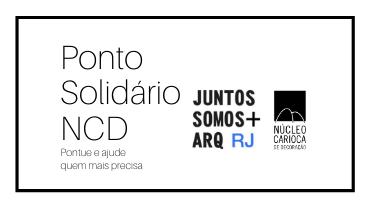 NCD se une ao projeto Juntos Somos + Arq RJ para ajudar quem mais precisa durante a crise do Covid-19